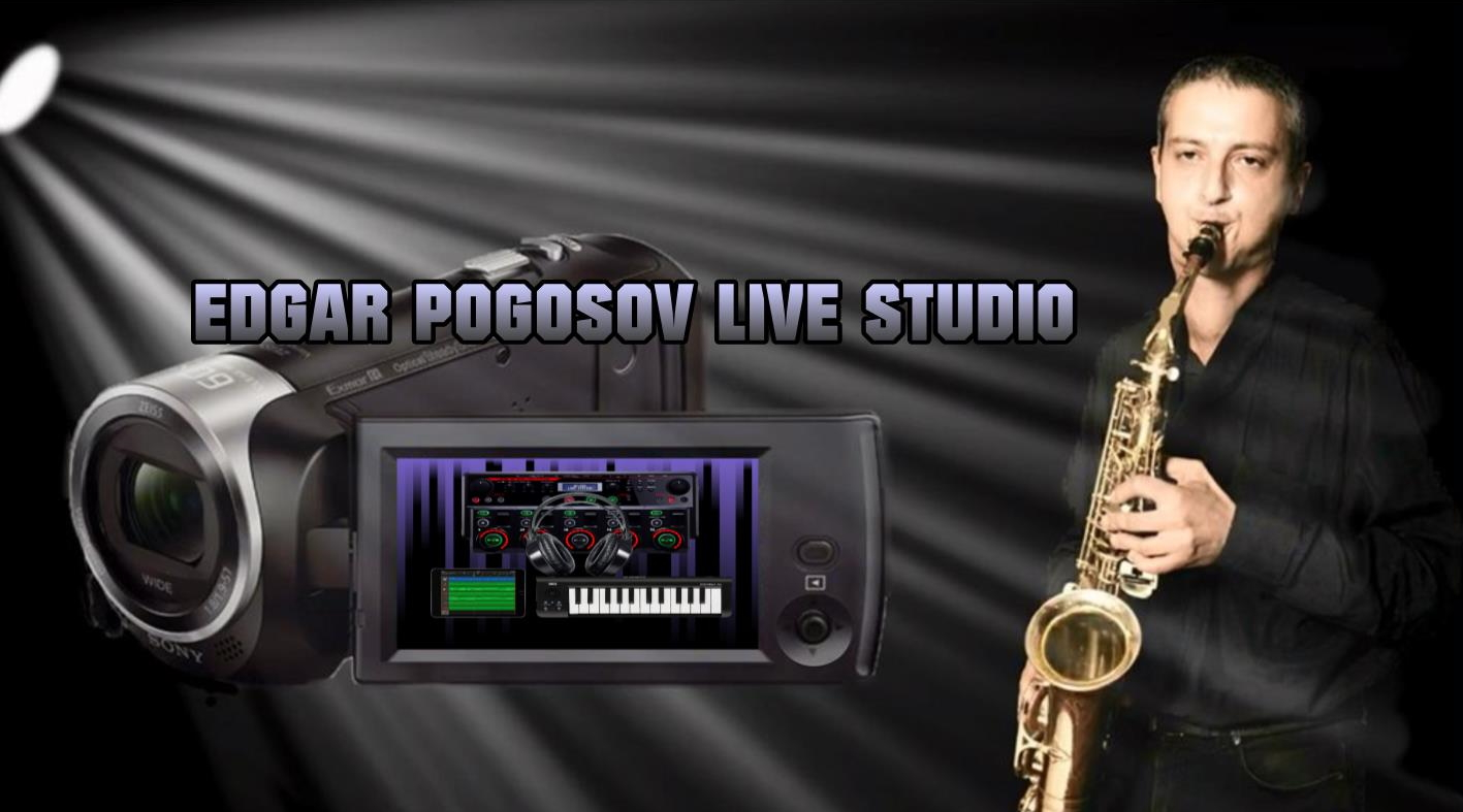 Edgar Pogosov Live Studio