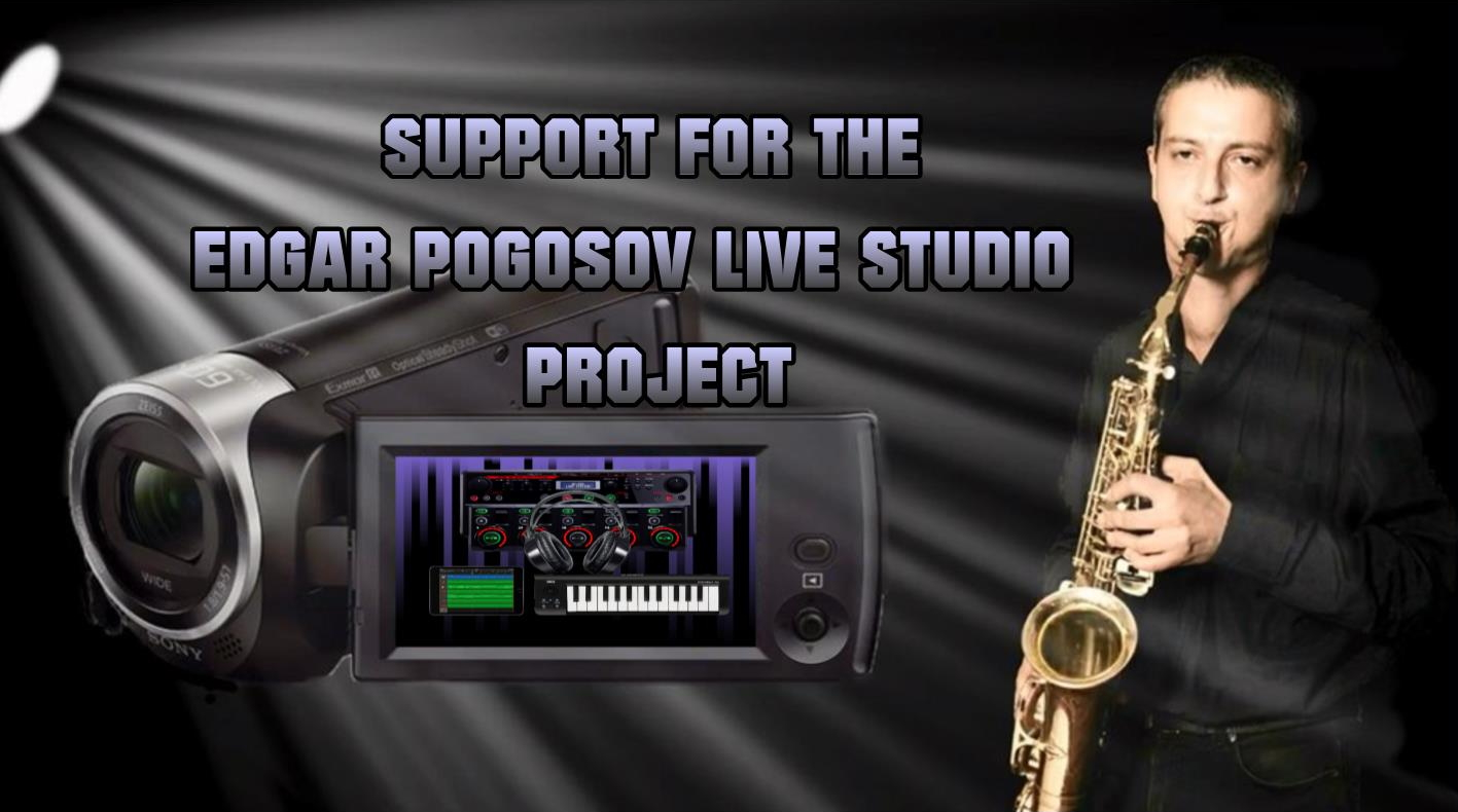 Edgar Pogosov Live Studio support